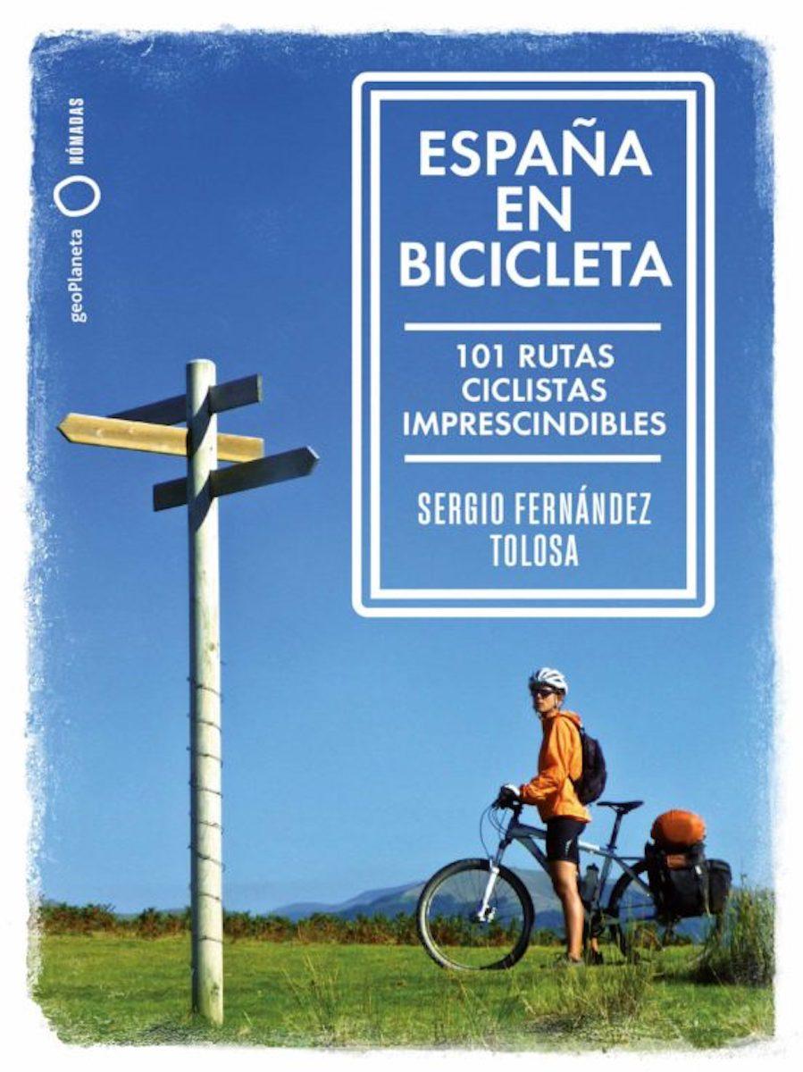 'España en bicicleta', de Sergio Fernández Tolosa