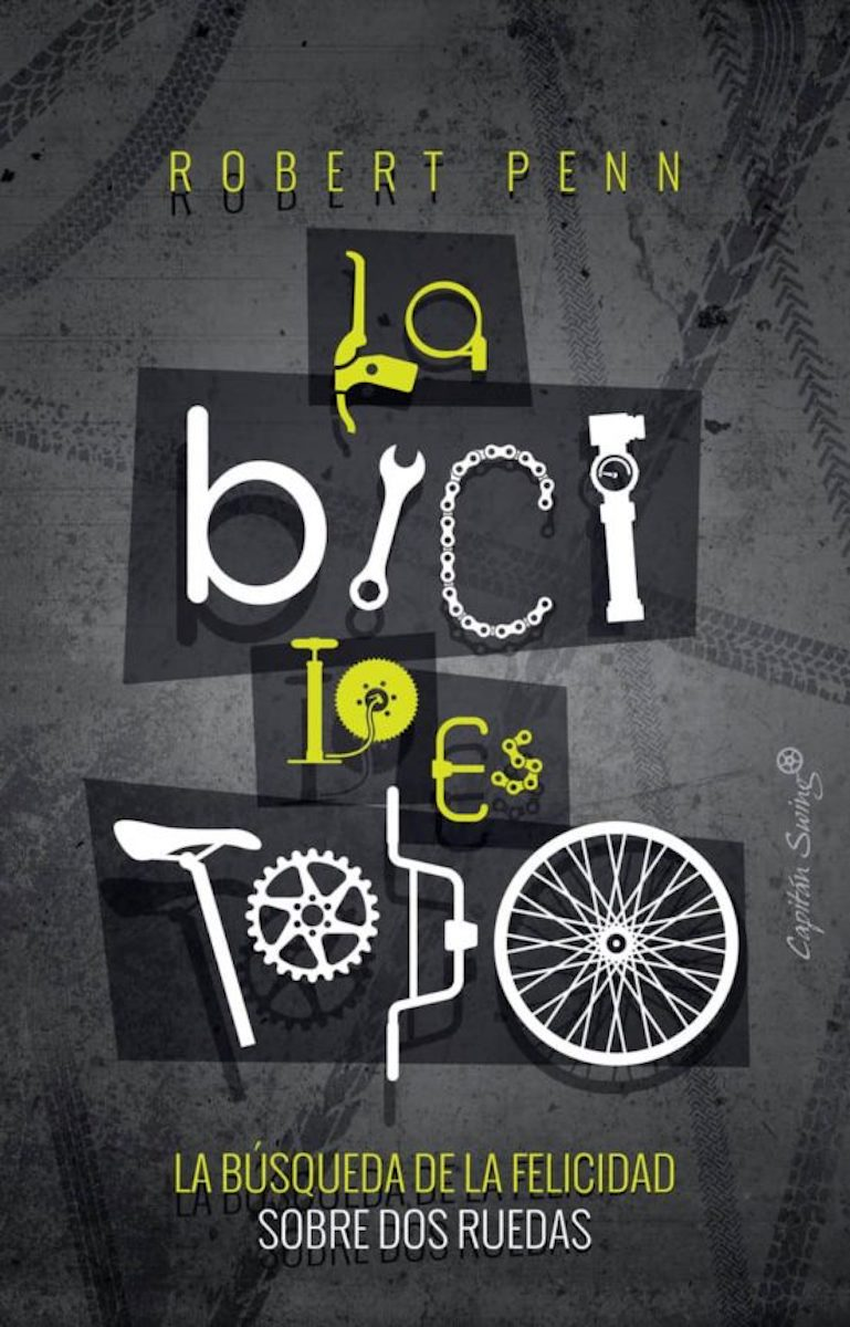 'La bici lo es todo'